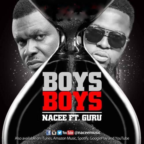 Nacee ft. Guru - Boys Boys