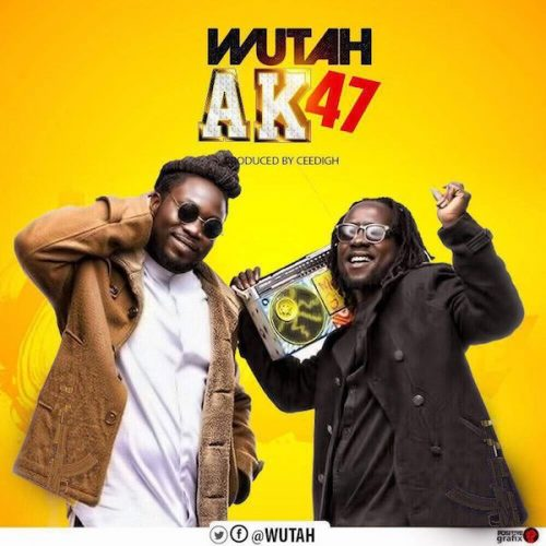 Wutah AK47 Prod. By CeediGh - Wutah - AK47 (Prod. By CeediGh) (Download mp3)