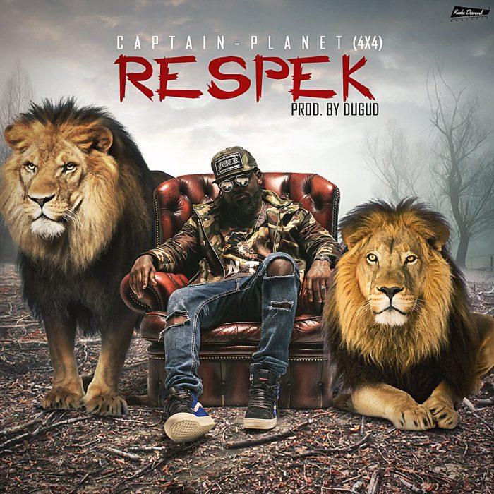 Captain Planet Respeck  - Captain Planet - Respeck (Prod. by Dugud)