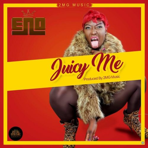 Eno Juicy Me Prod By 2MG Music - Eno - Juicy Me (Prod By 2MG Music)