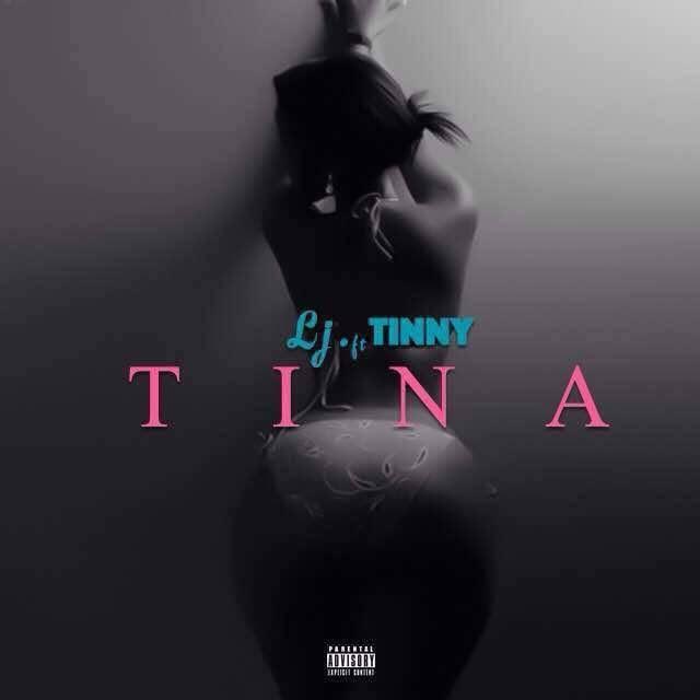 LJ Tina ft. Tinny - LJ - Tina ft. Tinny [Download mp3]
