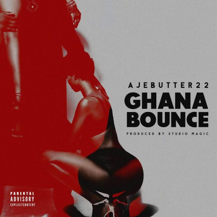 Ajebutter22 Ghana Bounce - Ajebutter22 - Ghana Bounce