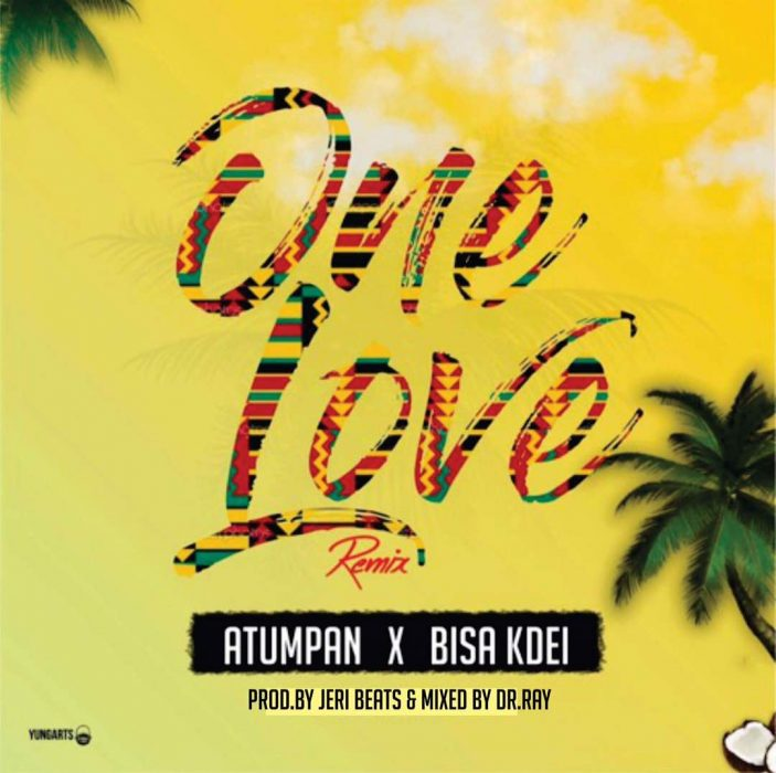 Atumpan ft. Bisa Kdei One love remix prod. by jerry beat drraybeat - Atumpan ft. Bisa Kdei - One love Remix (Prod. by Jerry beat x DrRaybeat)