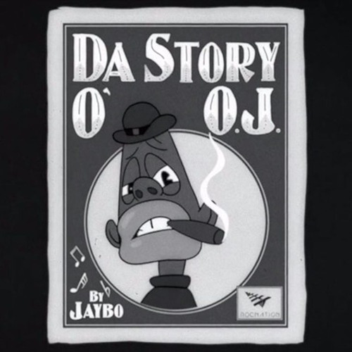 Ball J The Story Of OJ - Ball J - The Story Of OJ