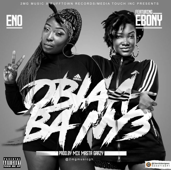 Eno ft. Ebony Obiaa ba Ny33 prod by Mix Masta Garzy 2 - Eno ft. Ebony - Obiaa ba Ny33 (prod by Mix Masta Garzy)