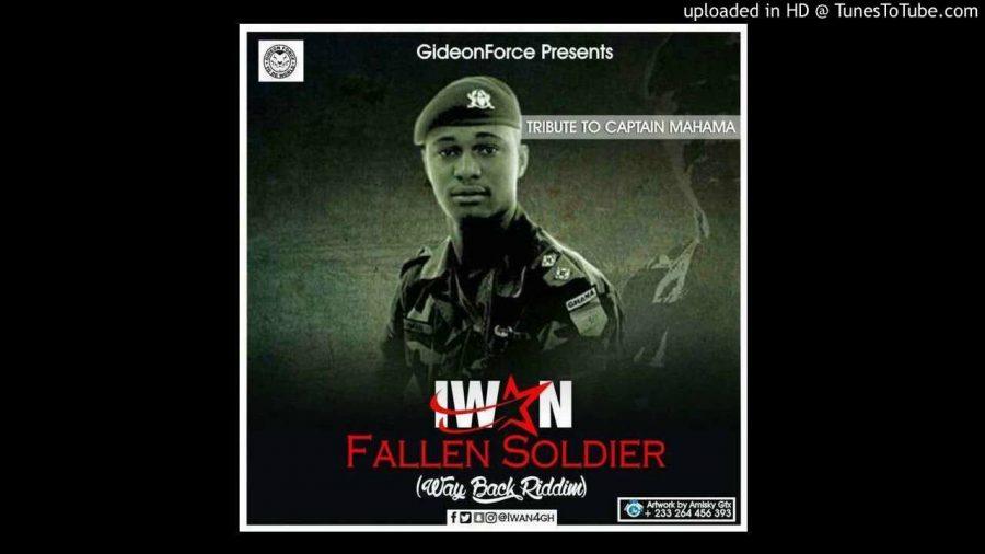 IWAN Fallen Soldier Tribute To Major Captain Mahama Way Back Riddim Nuff Ites Production - IWAN - Fallen Soldier (Tribute To Major Captain Mahama) [Way Back Riddim] Nuff Ites Production)