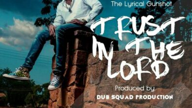 Photo of IWAN - Trust In The Lord (Prod By Dub Squad, Mixed BY RMG Studios)