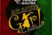 Photo of Koo Ntakra – Amazing Girl ft. Blaq Syrup (Tropical Escape Riddim) (Mixed by Zadour)