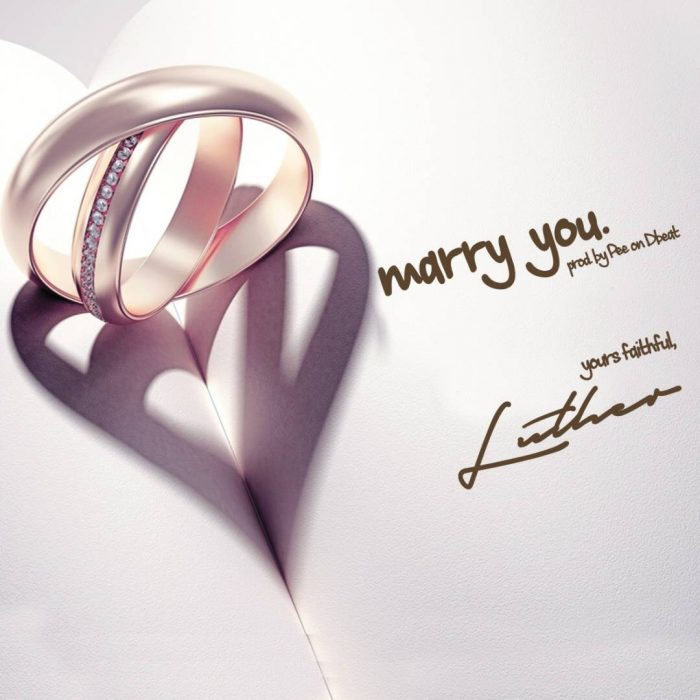Luther Marry You Prod. By PEE On Da Beat - Luther - Marry You (Prod. By PEE On Da Beat)