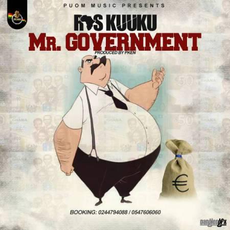 Ras Kuuku Mr. Government Prod. by PKen 2 - Ras Kuuku - Mr. Government (Prod. by PKen)