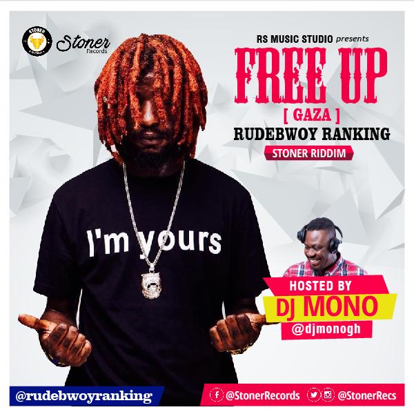 Rudebwoy Free up Prod by Lexyz Hosted by Dj Mono - Rudebwoy Ranking - Free up (Prod by Lexyz Hosted by Dj Mono)