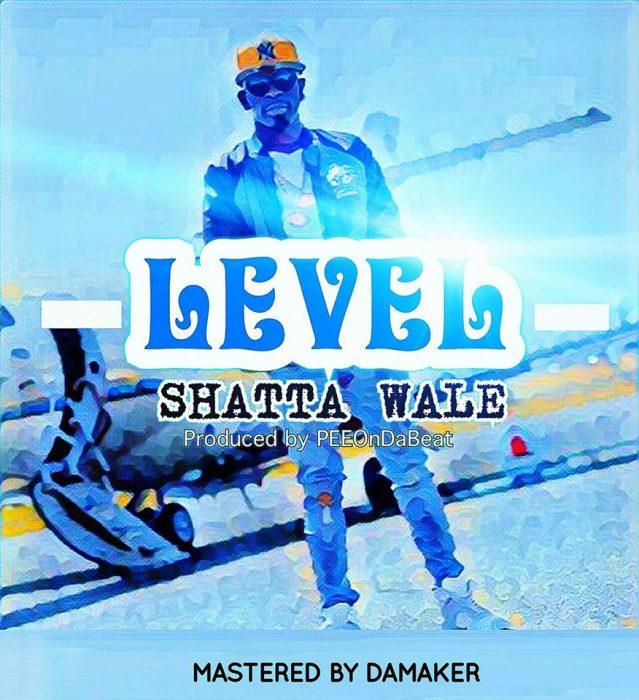 Shatta Wale Level Prod. By Peeondabeat 2 - Shatta Wale - Level (Prod. By Peeondabeat)