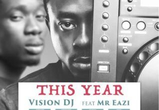 Photo of Vision DJ - This Year ft. Mr Eazi (Prod By Otee Beatz)