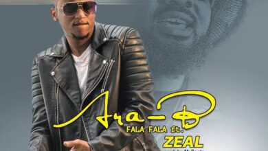 Photo of Ara-B ft. Zeal – Fala Fala (Prod. by MoBeatz)