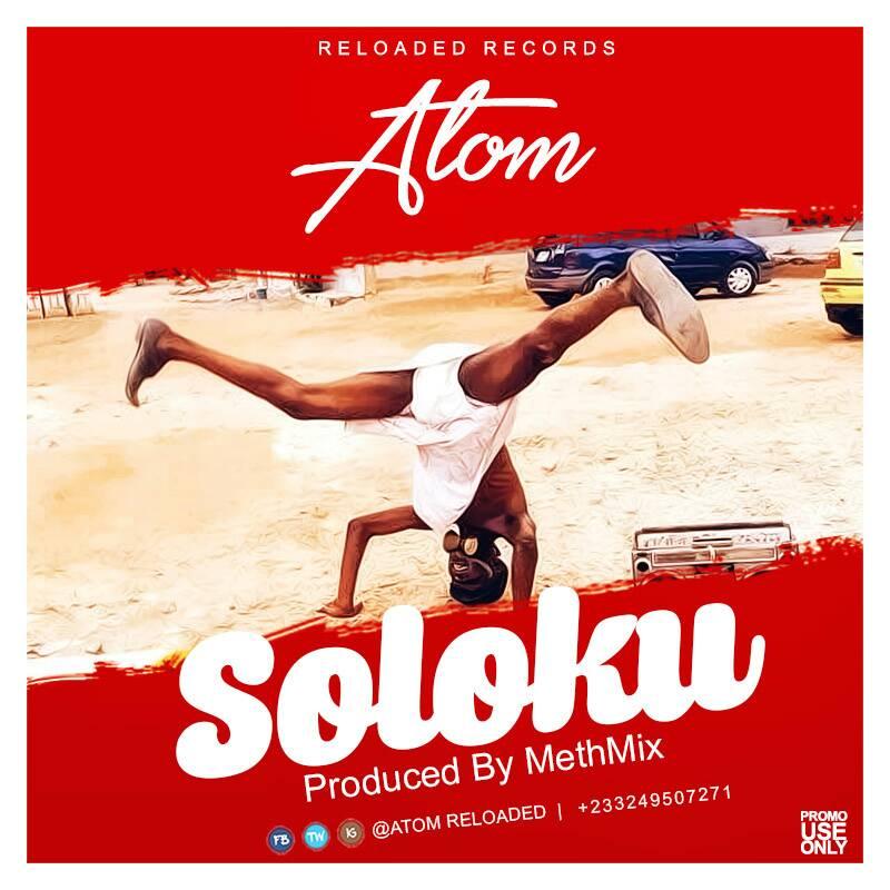 Atom - Soloku (Prod. by Methmix)