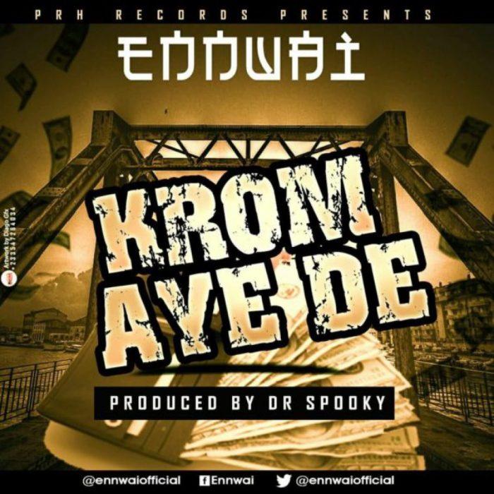 Ennwai - Krom Aye De (Prod. by Dr Spooky)