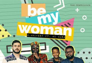M.anifest ft. Mi Casa - My Woman