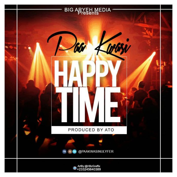 Paa Kwasi - Happy Time (prod. by A.T.O)