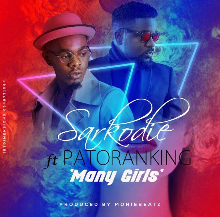 Sarkodie ft. Patoranking - Many Girls Kanpe