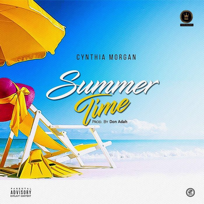 Cynthia Morgan Summer Time Prod. by Don Adah BlissGh.com Promo - Cynthia Morgan - Summer Time (Prod. by Don Adah)