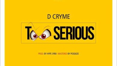 Photo of D Cryme – Too Serious (Prod. By Hype Lyrix)