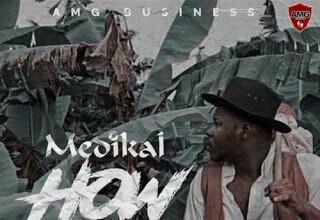 Photo of Medikal – How Far (Prod. by UnkleBeatz)