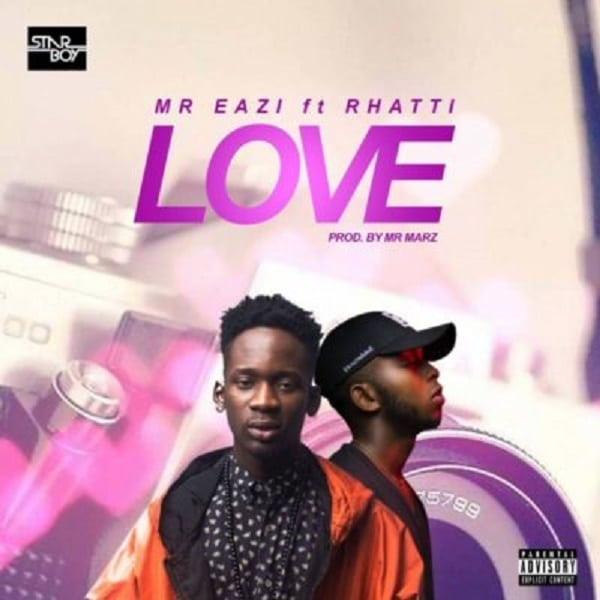 Mr Eazi x Rhatti - Love