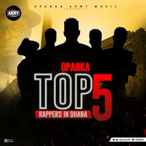Opanka - Top 5 Rappers In Ghana