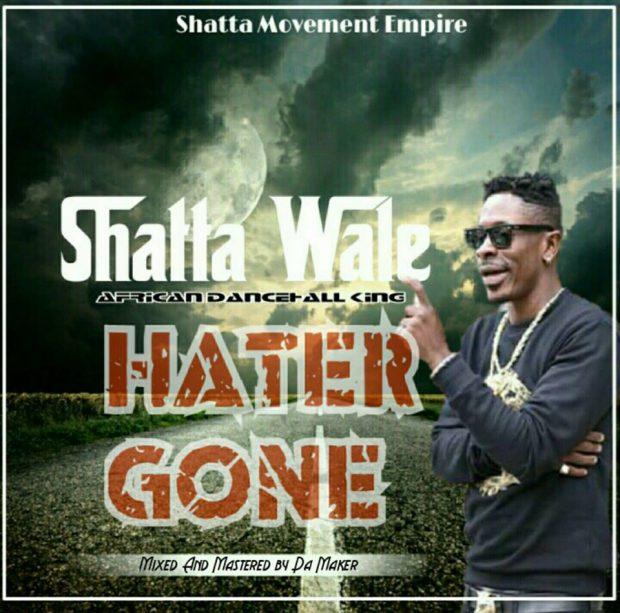 Shatta Wale - Hater Gone