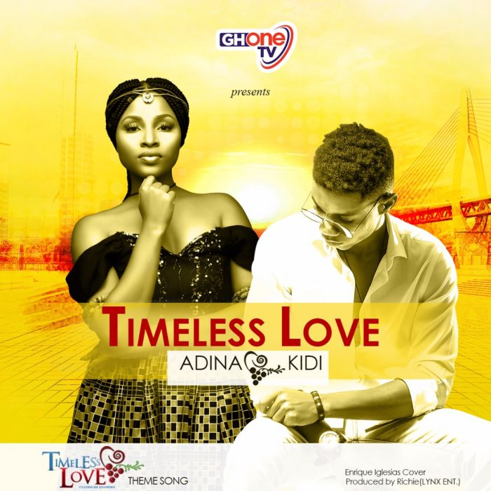 Adina ft. Kidi Timeless Love Prod. By Richie - Adina ft. Kidi - Timeless Love (Prod. By Richie) {Download mp3}