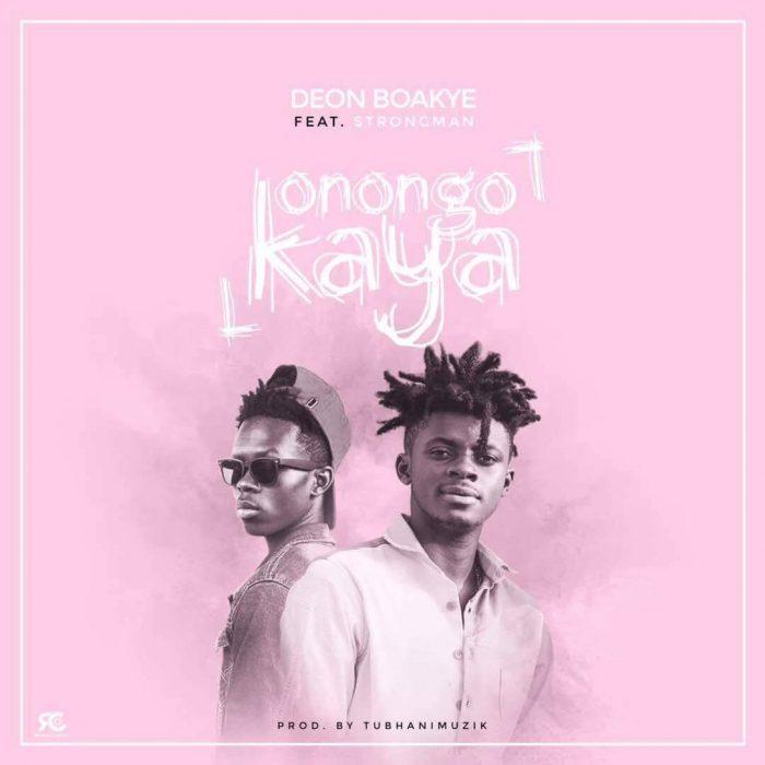 Deon Boakye ft. Strongman Konongo Kaya prod. by TubhaniMuzik BlissGh.com Promo - Deon Boakye ft. Strongman - Konongo Kaya (prod. by TubhaniMuzik)