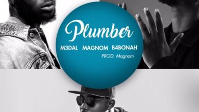 Photo of M3DAL x Magnom x B4Bonah – Plumber