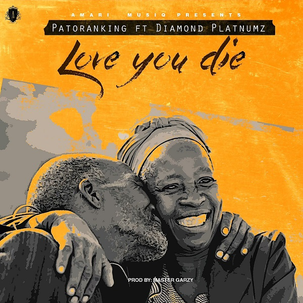 Patoranking Love you Die ft. Diamond Platnumz - Patoranking ft. Diamond Platnumz - Love you Die