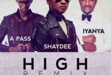 Photo of Shaydee ft. Iyanya & A Pass – High Rmx {Download mp3}