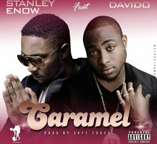 Stanley Enow ft. Davido Caramel - Stanley Enow ft. Davido - Caramel