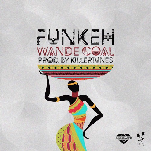 Wande Coal FUNKEH prod. Killertunes - Wande Coal - FUNKEH (prod. Killertunes) {Download mp3}