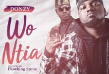 Download Music Mp3: Donzy ft. Flowking Stone - Wo Ntia