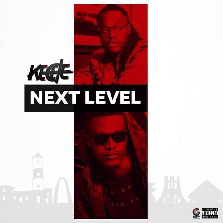 Keche Next Level - Keche - Next Level [Music Download mp3]