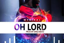 Photo of Medikal – OH LORD {Download mp3}