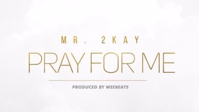 Photo of Mr 2kay – Pray for Me {Download mp3}