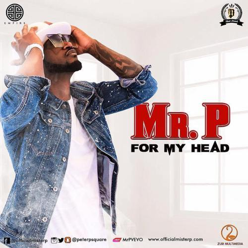 Mr. P For My Head - Mr. P - For My Head [Download mp3]