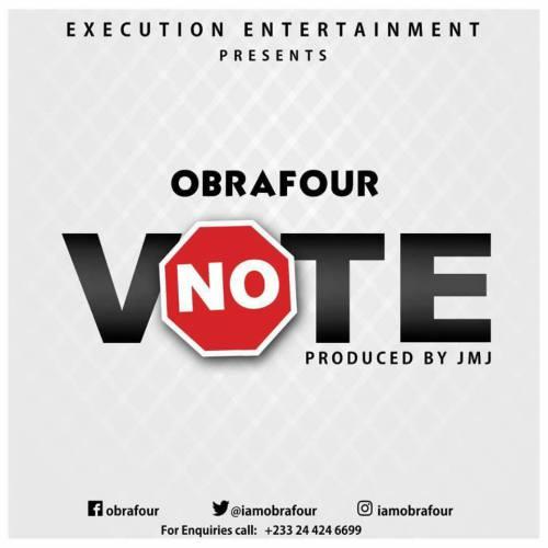 Obrafour – No Vote Prod. by JMJ - Obrafour – No Vote (Prod. by JMJ) [Download mp3]