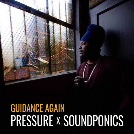 Pressure Guidance Again - Pressure x Soundponics - Guidance Again [Download mp3]