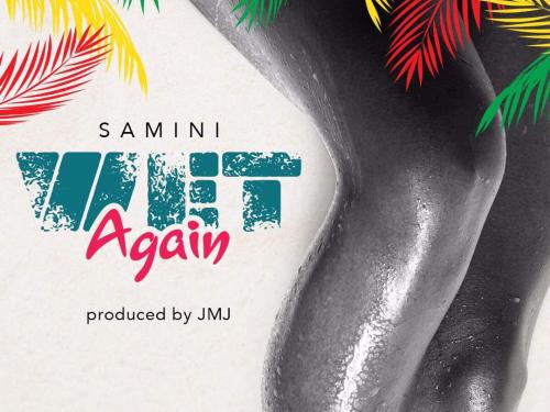 Samini Wet Again - Samini - Wet Again (Download mp3)