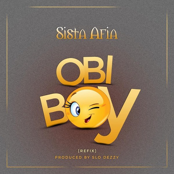 Sista Afia Obi Boy Prod By Slo Deezy Download mp3 - Sista Afia ~ Obi Boy (Prod By Slo Deezy) {Download mp3}