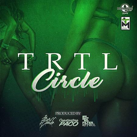TRTL Circle ft Dj TheBoy - TRTL - Circle ft Dj TheBoy