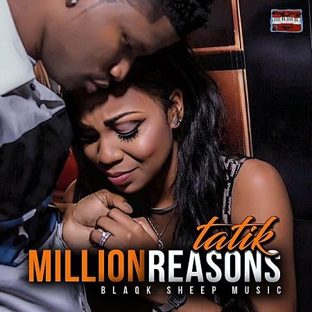Tatik Million Reasons - Tatik - Million Reasons