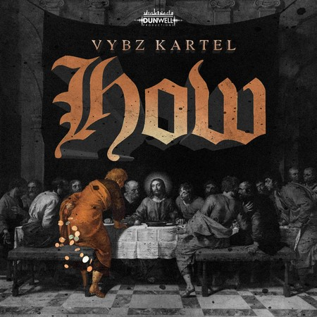 Vybz Kartel How - Vybz Kartel - How [Explicit & Radio] [Download mp3]