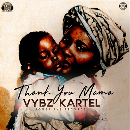 Vybz Kartel Thank You Mama - Vybz Kartel - Thank You Mama [mp3 download]