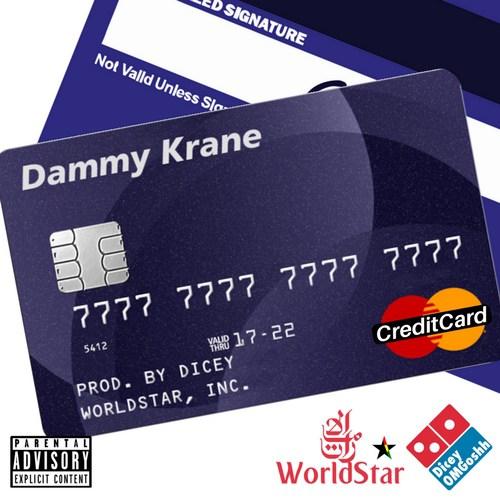 CreditCard - Dammy Krane - Credit Card Master (Prod. Dicey)